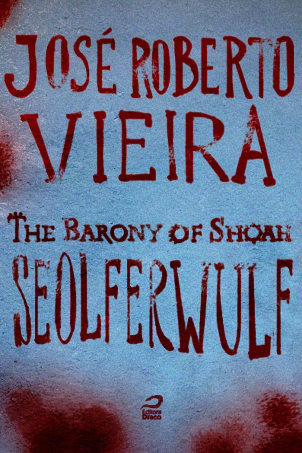 The Barony Of Shoah - Seolferwulf