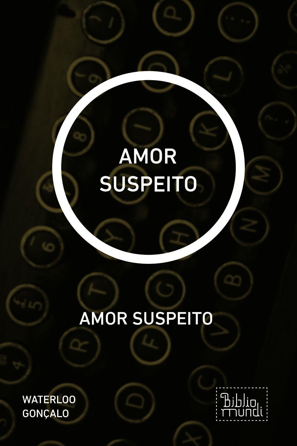 Amor Suspeito