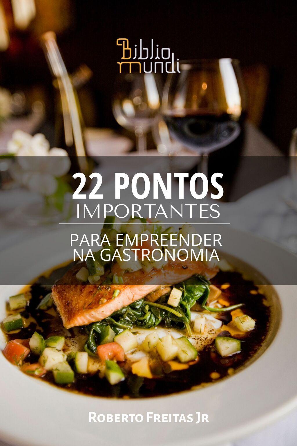 22 Pontos Importantes Para Empreender na Gastronomia