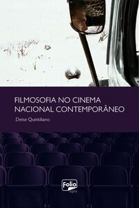 Filmosofia No Cinema Nacional Contemporâneo