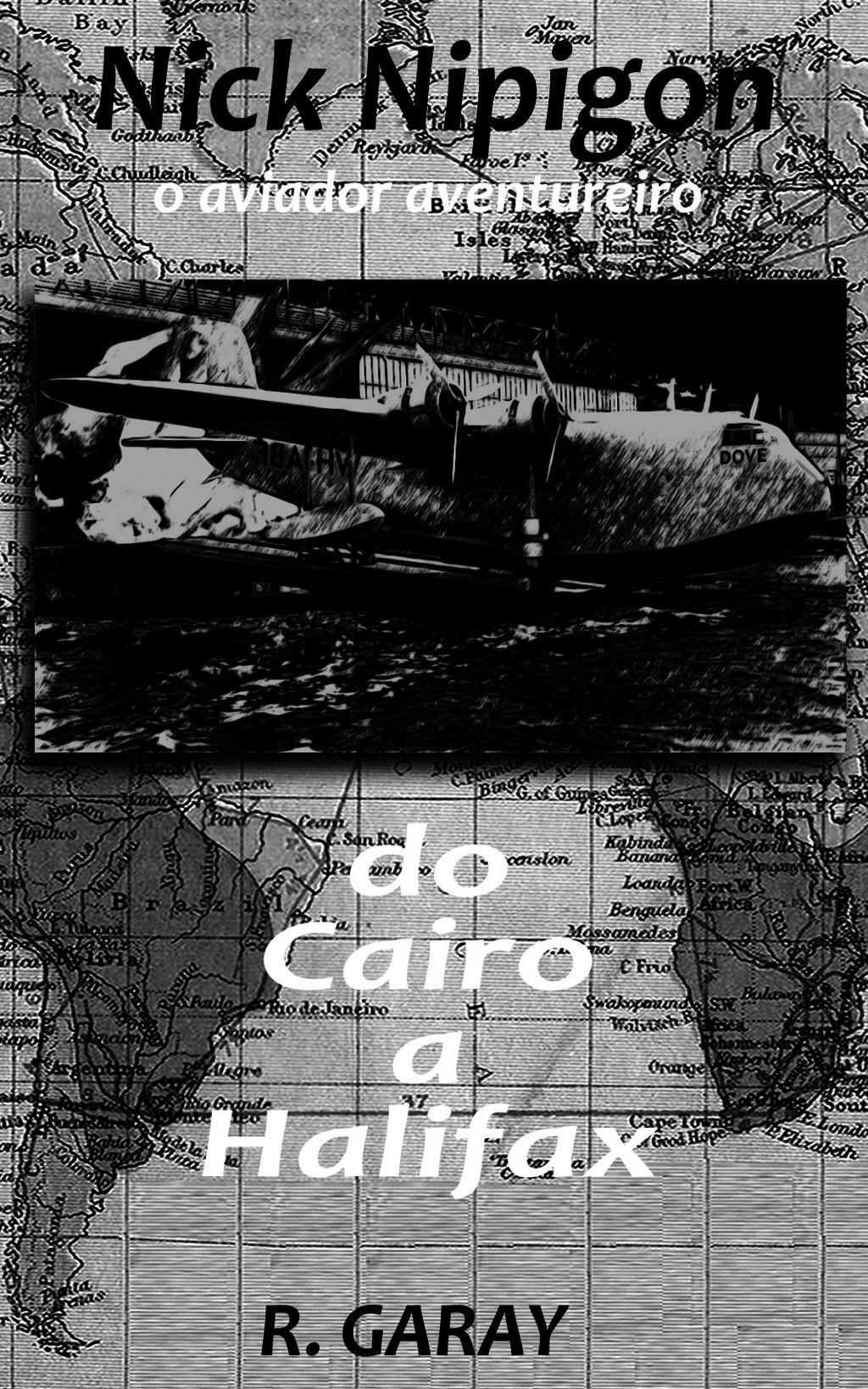 Nick Nipigon - Do Cairo A Halifax