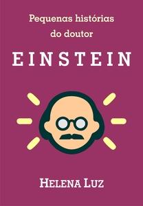 Pequenas histórias do doutor Einstein
