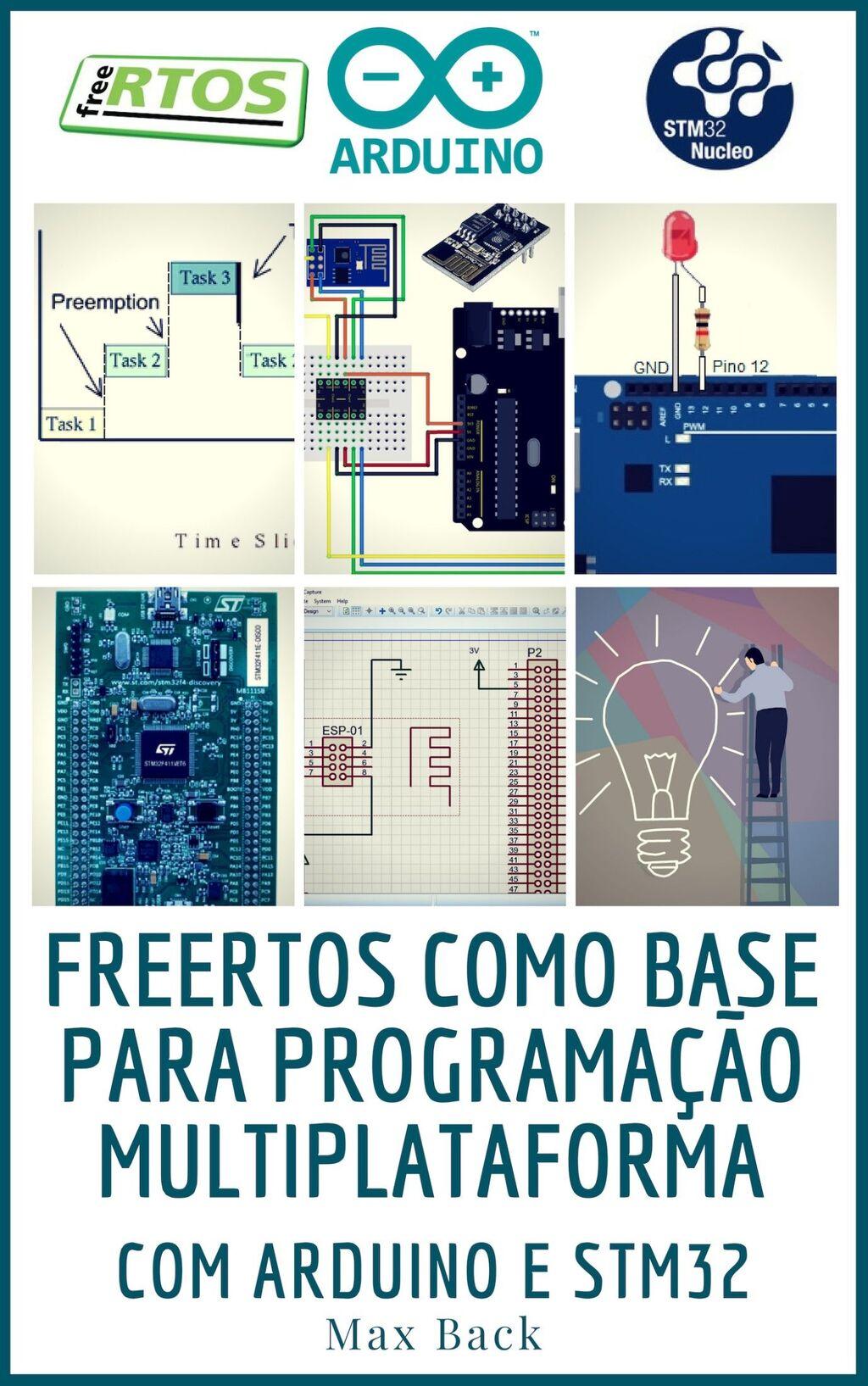 Freertos como base para programação multiplataforma com arduino e stm32