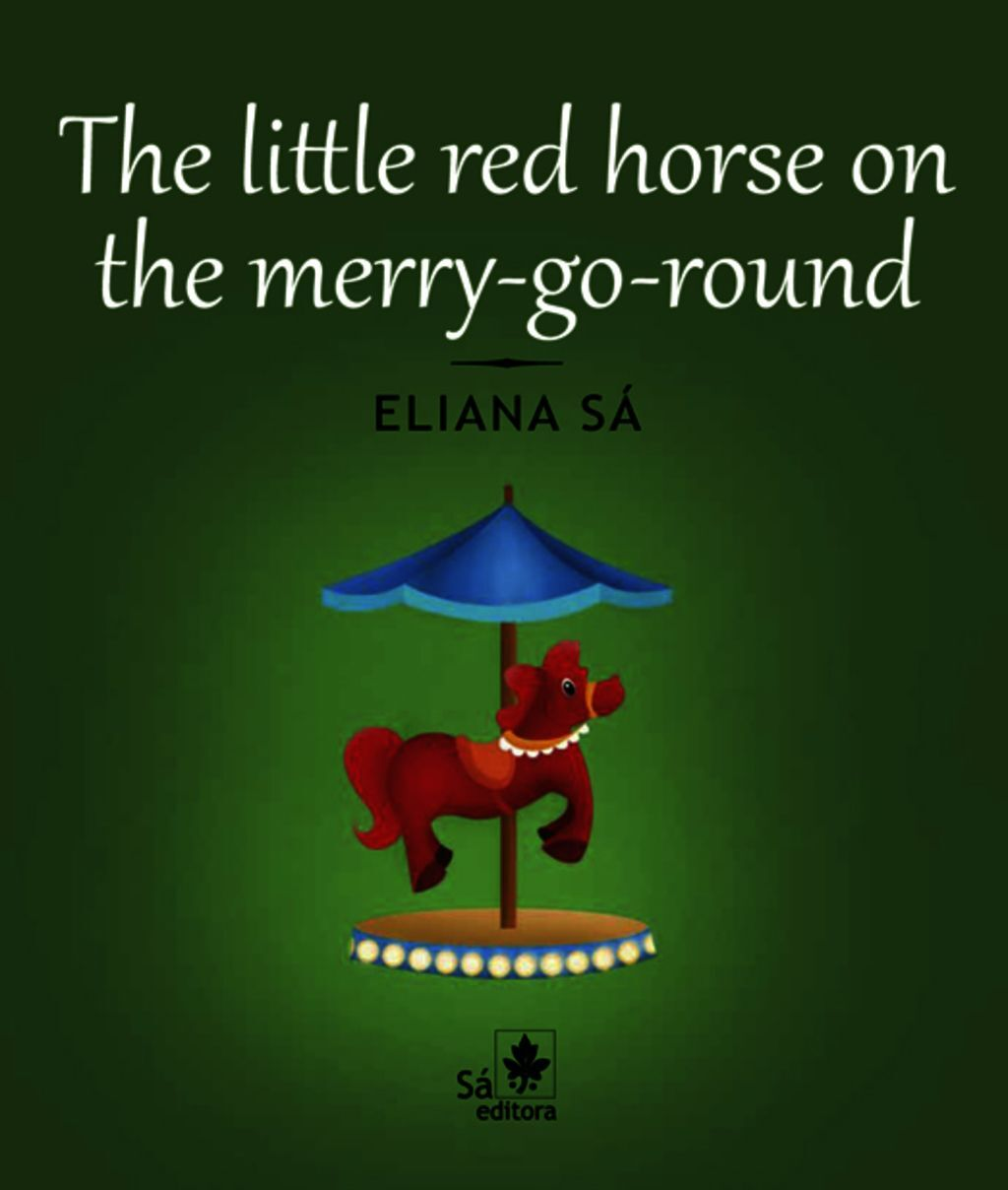 The Little Red Horse On The Merry-Go-Round