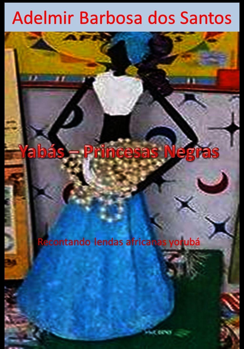 Yabás: Princesas Negras