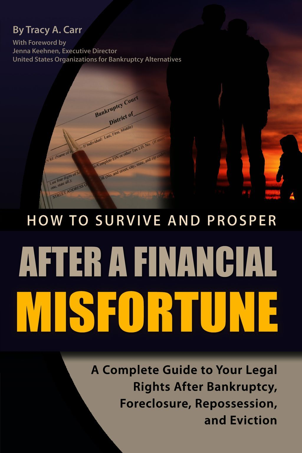 How To Survive And Prosper After A Financial Misfortune