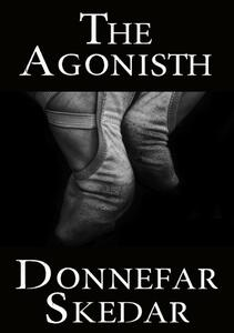 The Agonisth