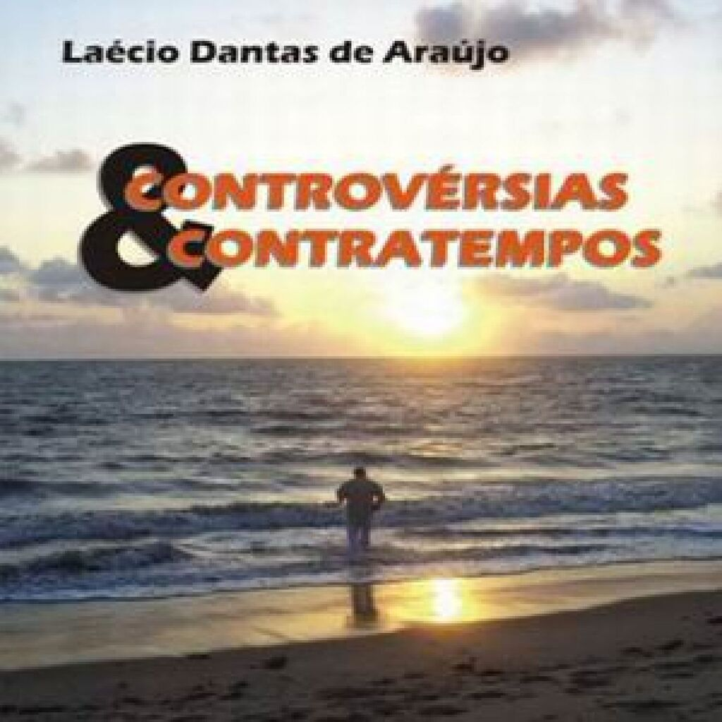 Controvérsias & Contratempos