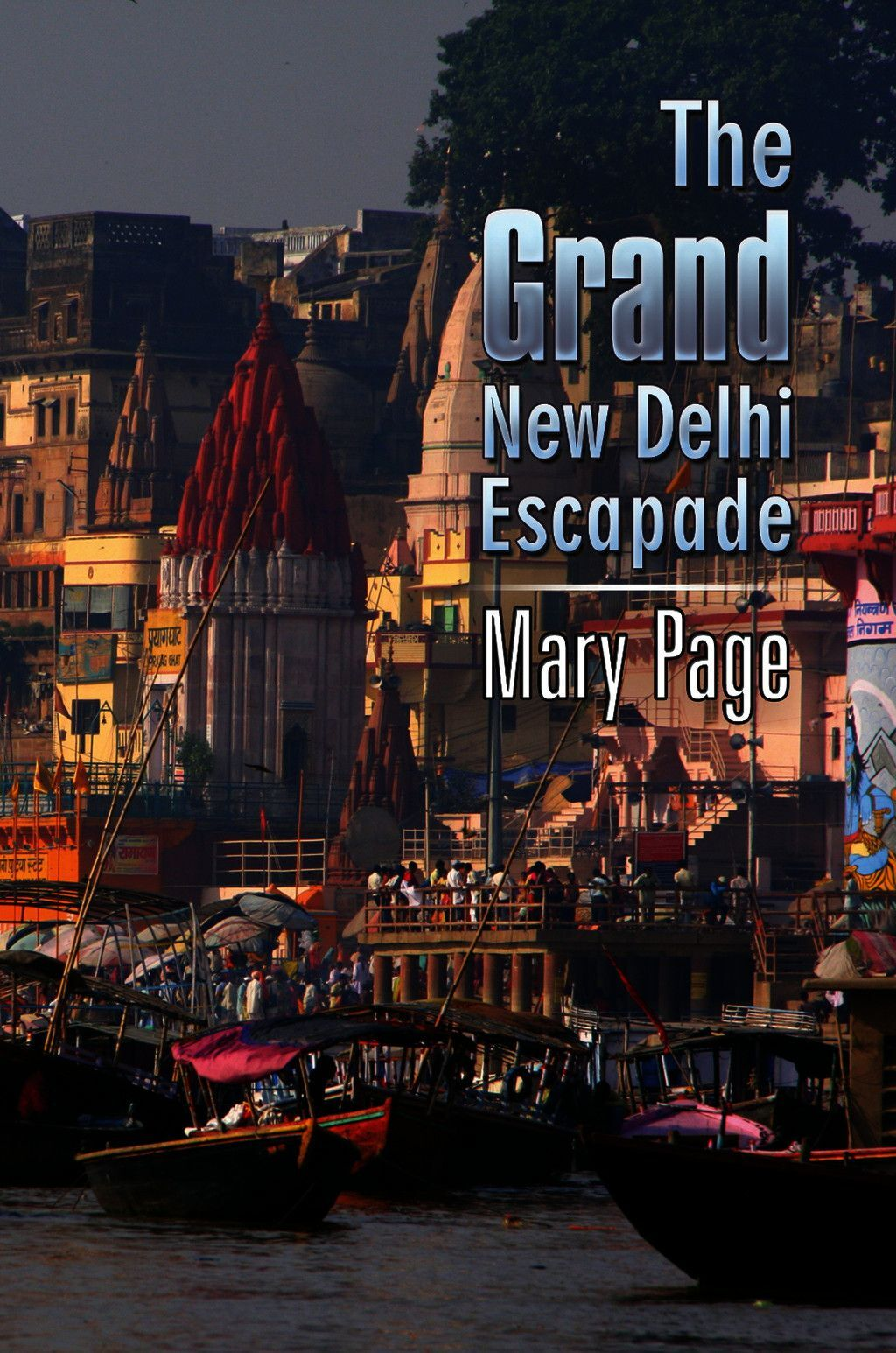 The Grand New Delhi Escapade