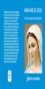 MARIA MÃE DE JESUS Uma mulher que foi escolhida por DEUS