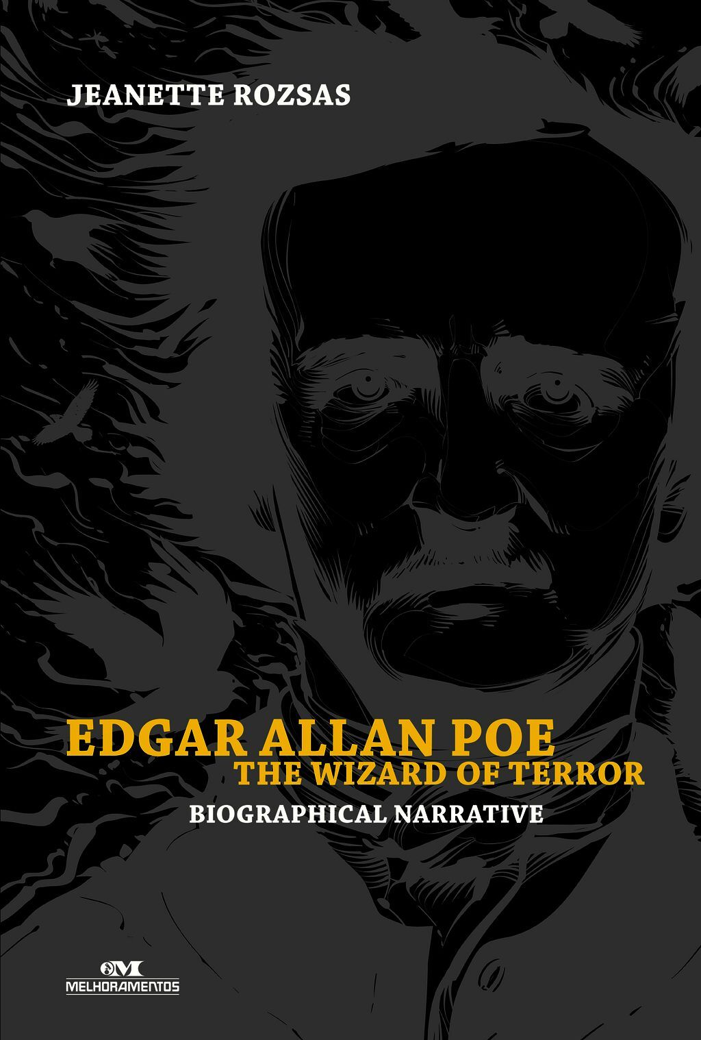 Edgar Allan Poe: The Wizard Of Terror – Biographical Narrative