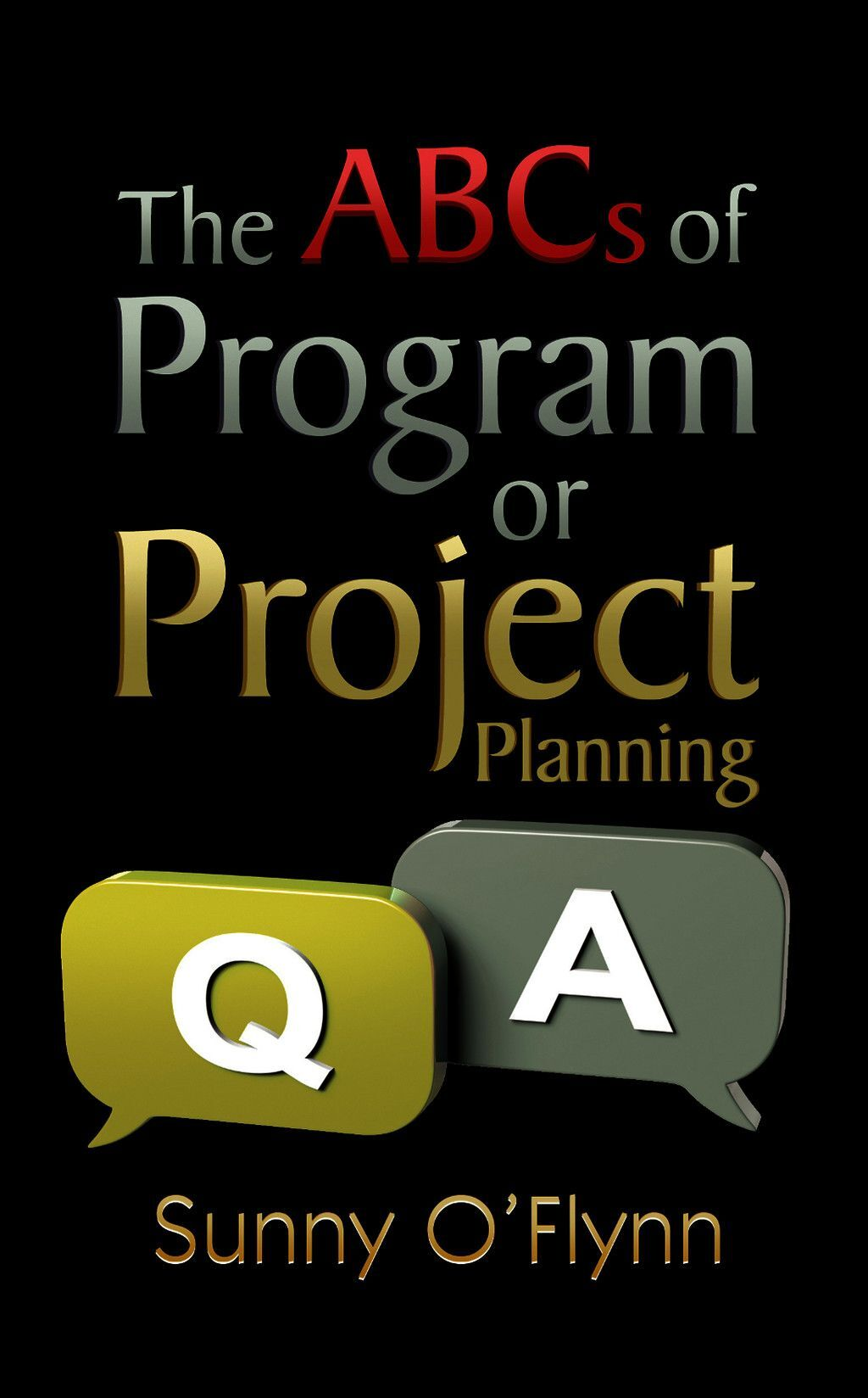 The Abcs Of Program Or Project Planning