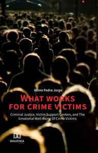 What Works for Crime Victims