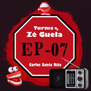 Turma do Zé Guela Vol. 07