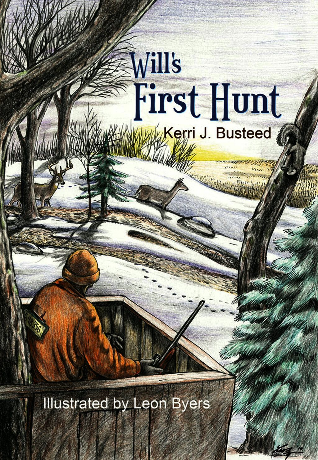 Will''s First Hunt
