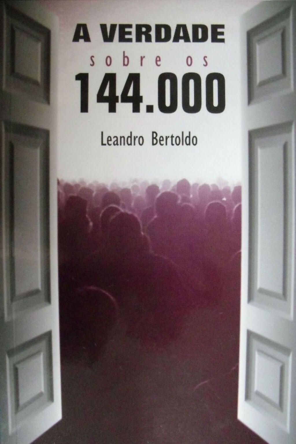 A Verdade Sobre os 144.000