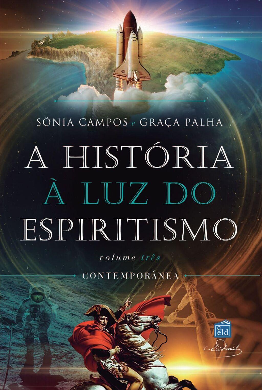 A história à luz do espiritismo - v iii