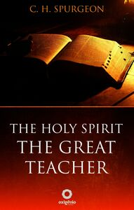 The Holy Spirit - The Great Teacher