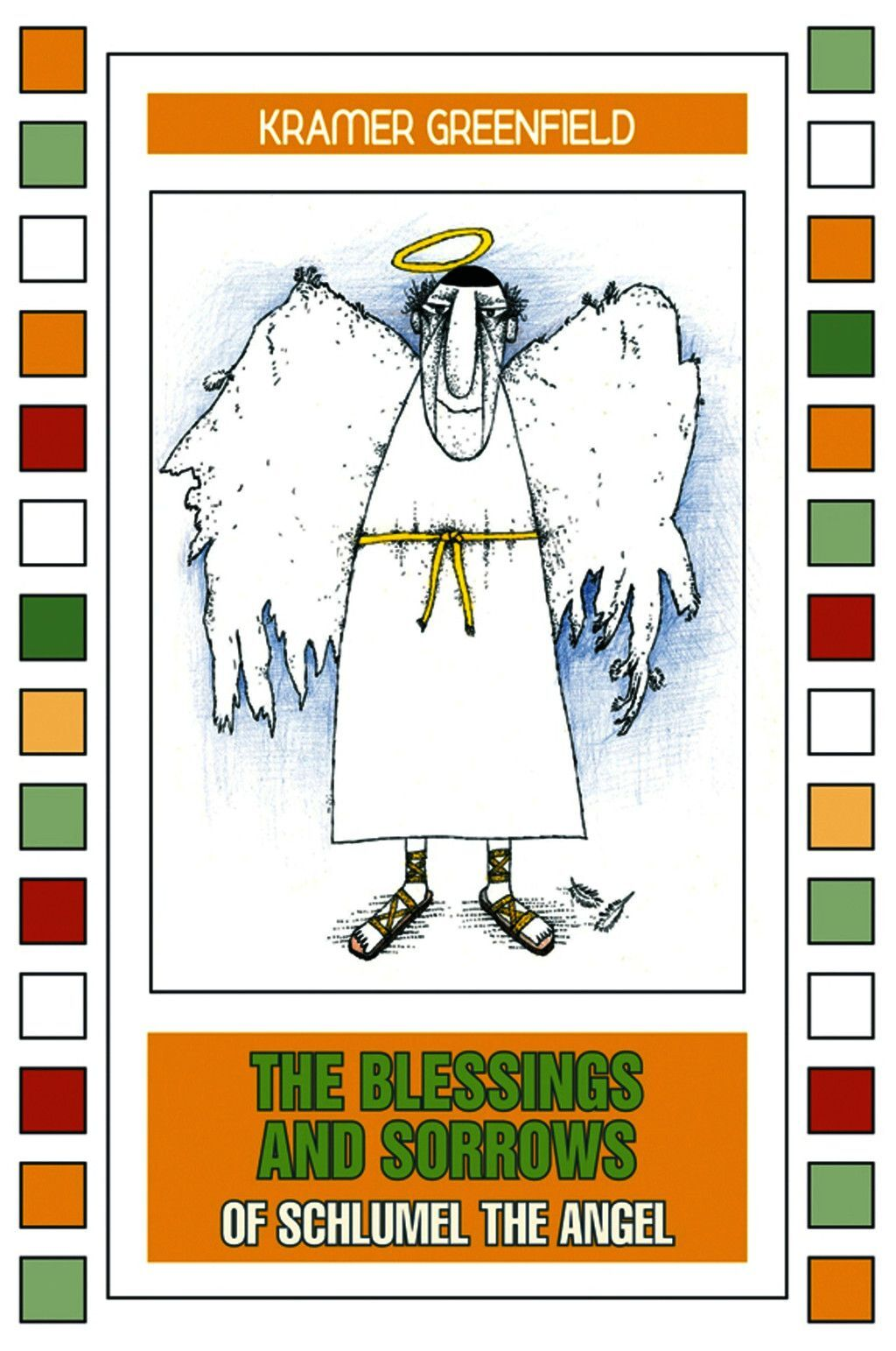 The Blessings And Sorrows Of Schlumel The Angel