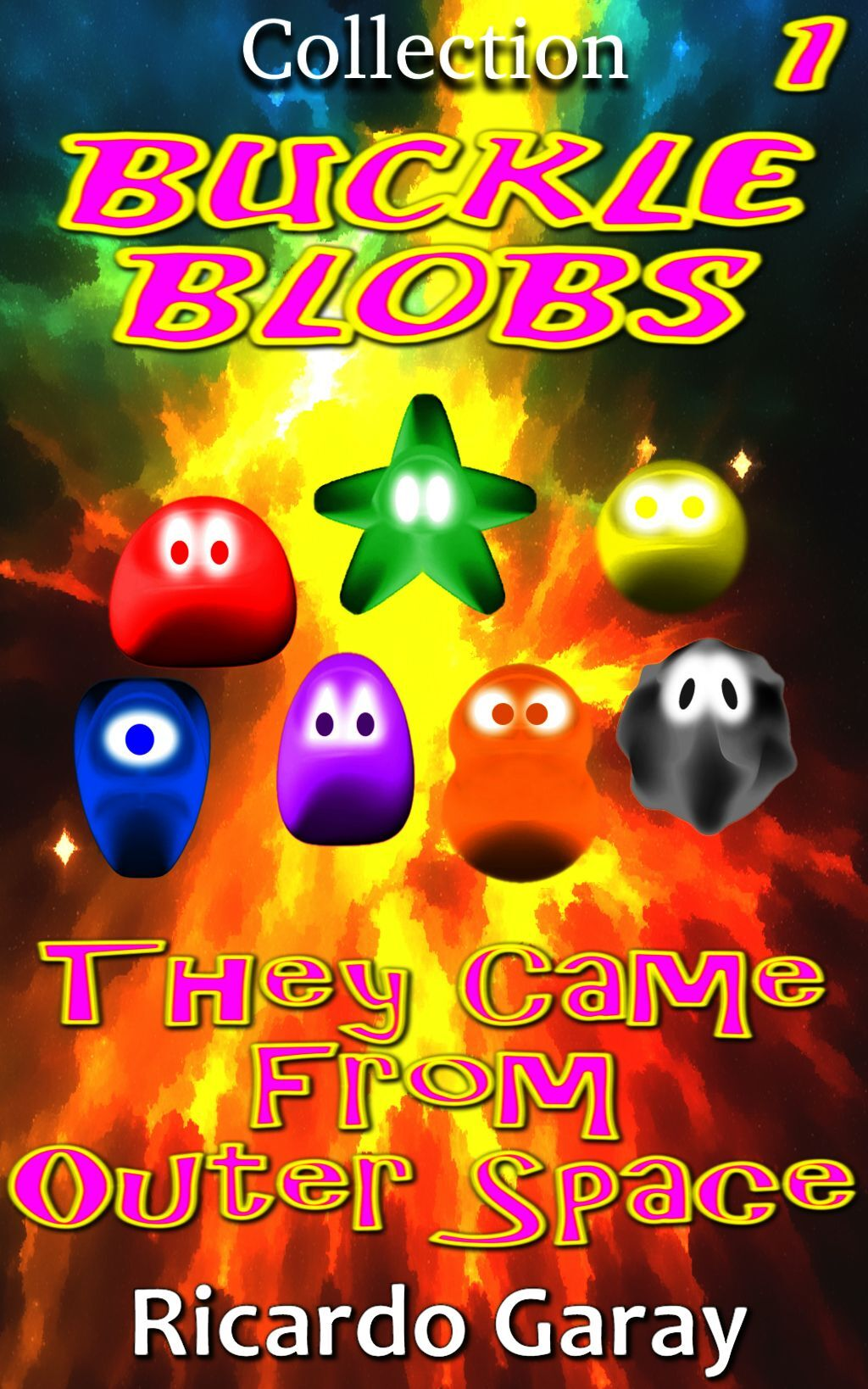 Buckle Blobs - They Came From Outer Space