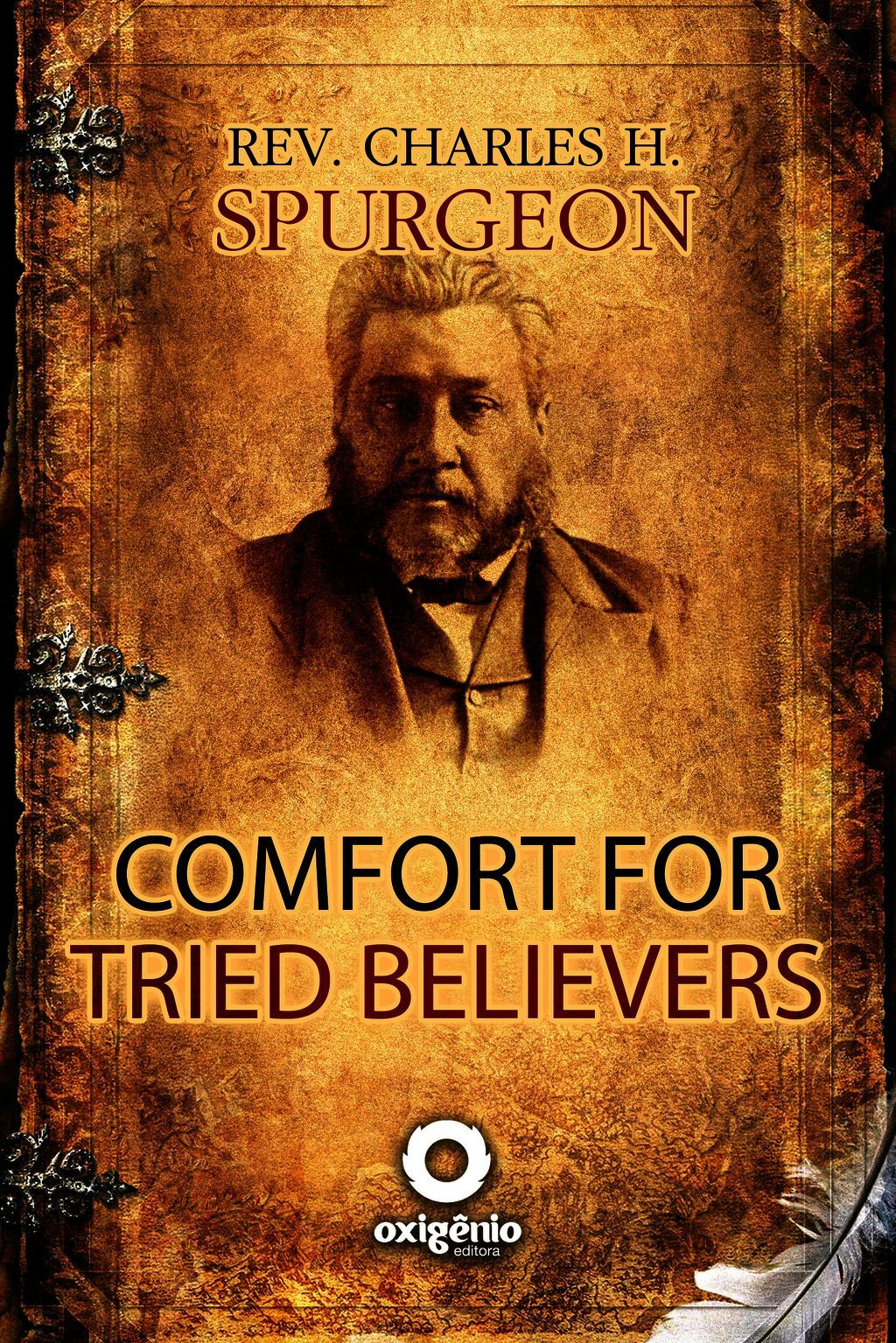 Comfort For Tried Believers