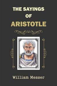 The Sayings of Aristotle