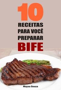 10 Receitas para você preparar bife