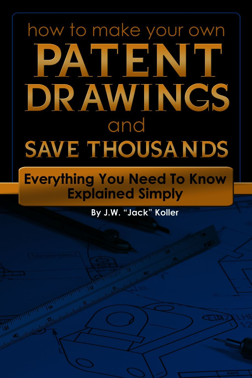 How To Make Your Own Patent Drawing And Save Thousands