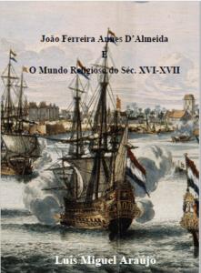João Ferreira Annes D' Almeida e O Mundo Religioso do Séc.XVI-XVII