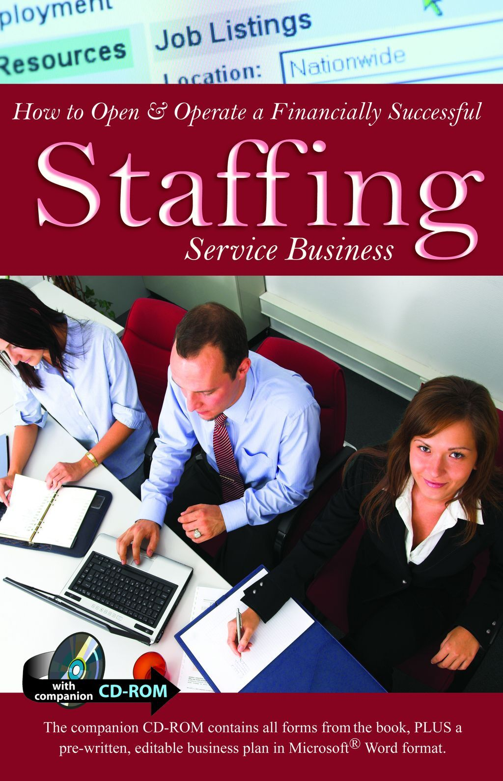 How To Open & Operate A Financially Successful Staffing Service Business