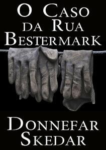 O Caso da Rua Bestermark
