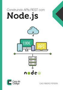 Construindo APIs REST com Node.js