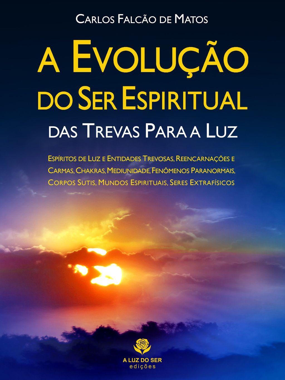 A evolução do ser espiritual