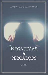 Negativas & Percalços