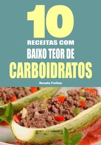 10 Receitas com baixo teor de carboidratos