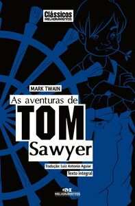 As Aventuras De Tom Sawyer – Texto Integral