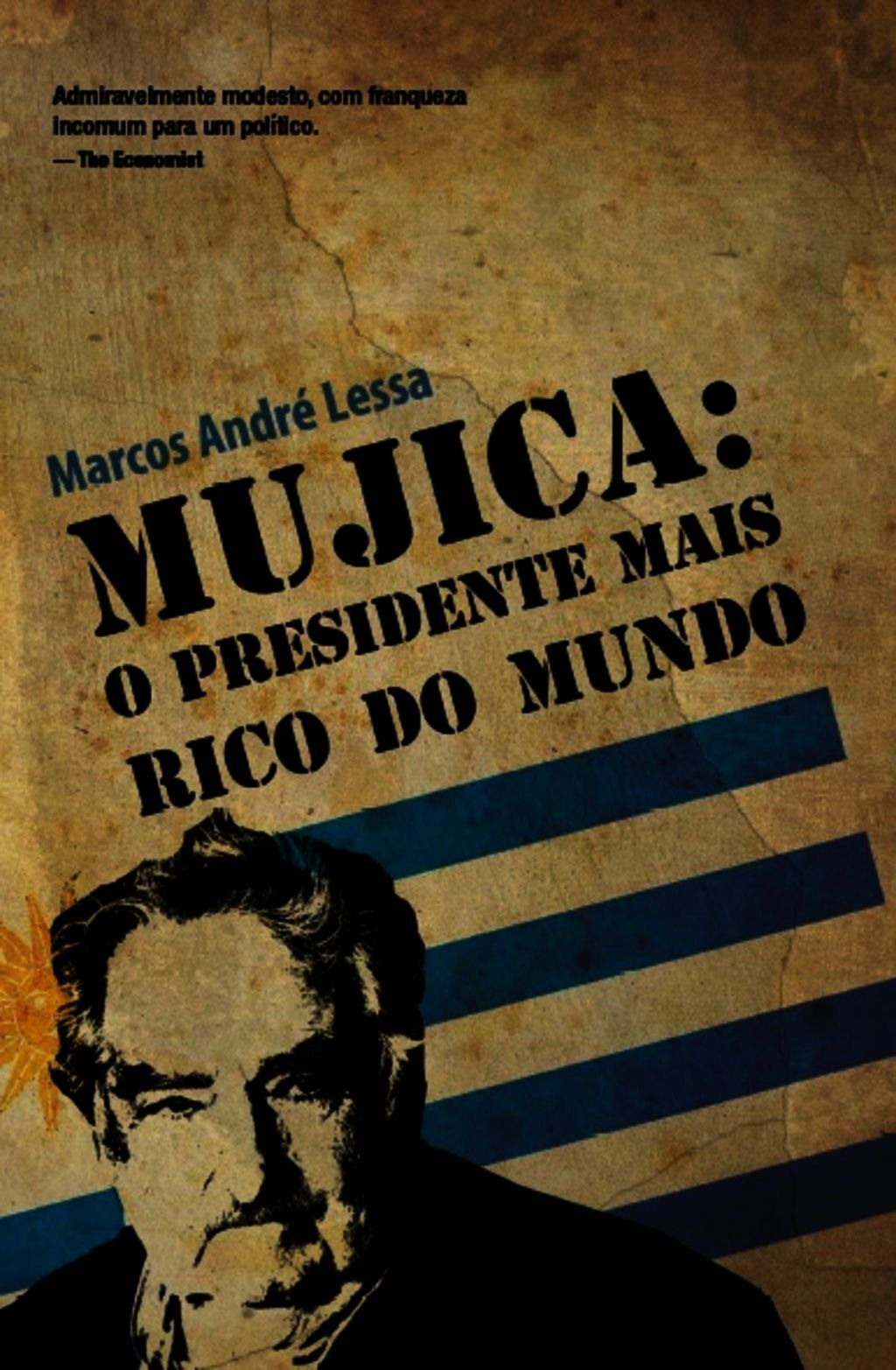 Mujica: O Presidente Mais Rico Do Mundo