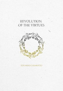 Revolution Towards Virtues
