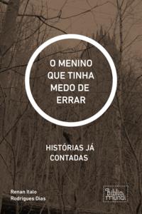 O MENINO QUE TINHA MEDO DE  ERRAR