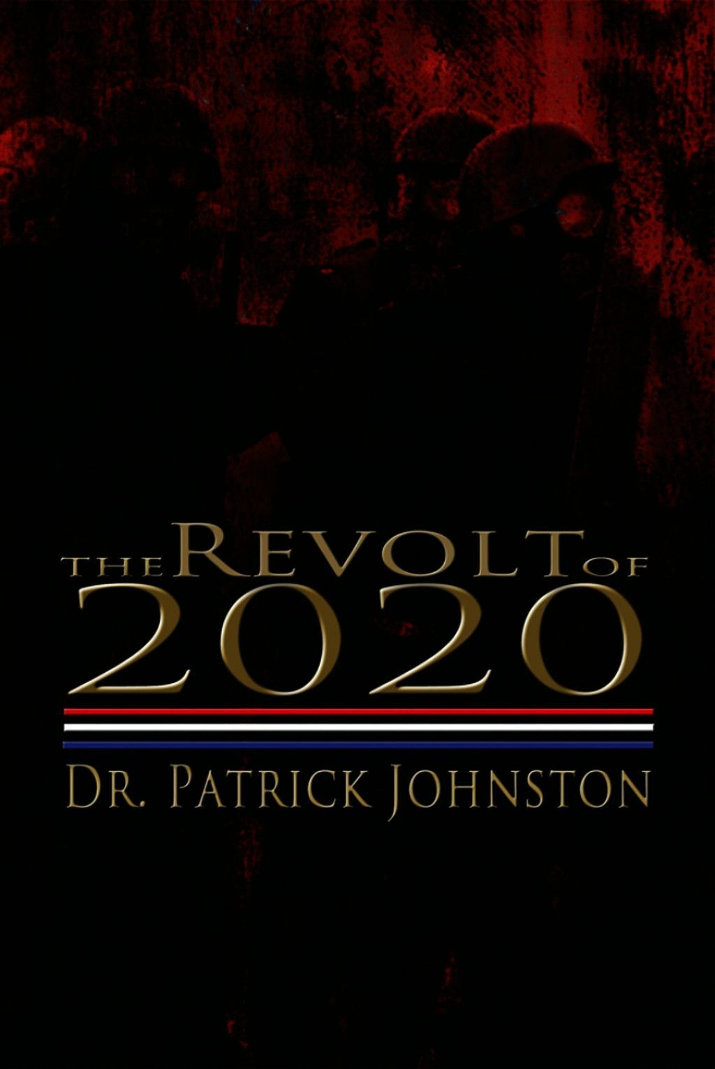 The Revolt Of 2020