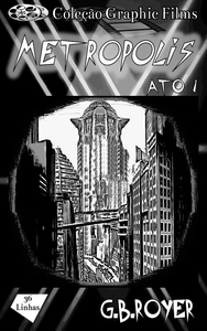 Graphic Novel - Metropolis – Volume 1