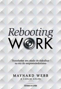 Rebooting Work