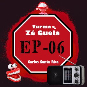 Turma do Zé Guela Vol. 06