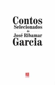 Contos selecionados de José Ribamar Garcia