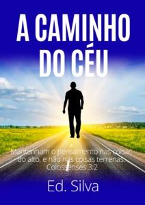 A CAMINHO DO CÉU