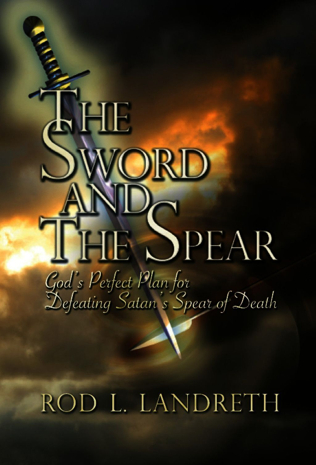 The Sword And The Spear