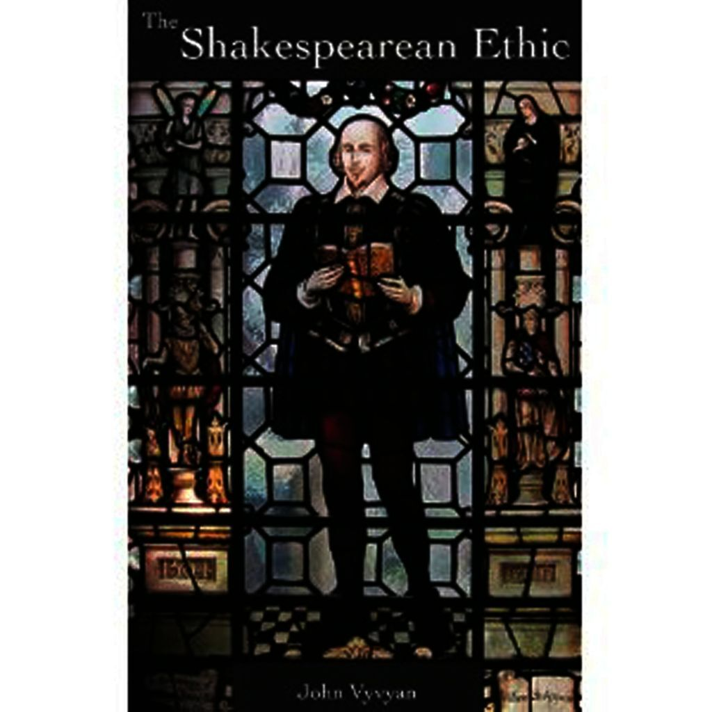 The Shakespearean Ethic