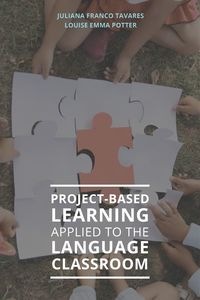 Project-Based Learning Applied to the Language Classroom