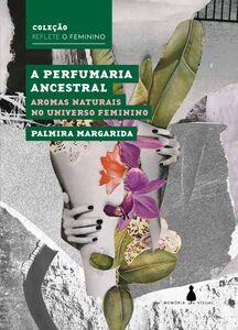 A perfumaria ancestral