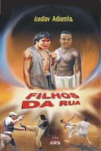 FILHOS DA RUA!